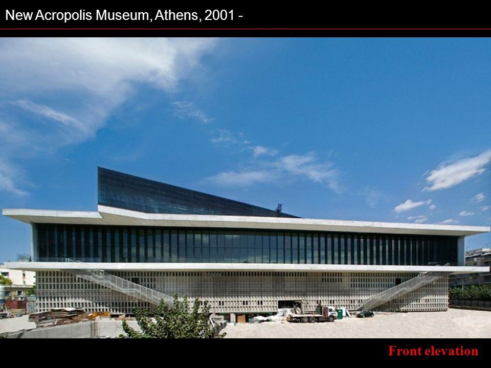 New Acropolis Museum, Athens, 2001 -