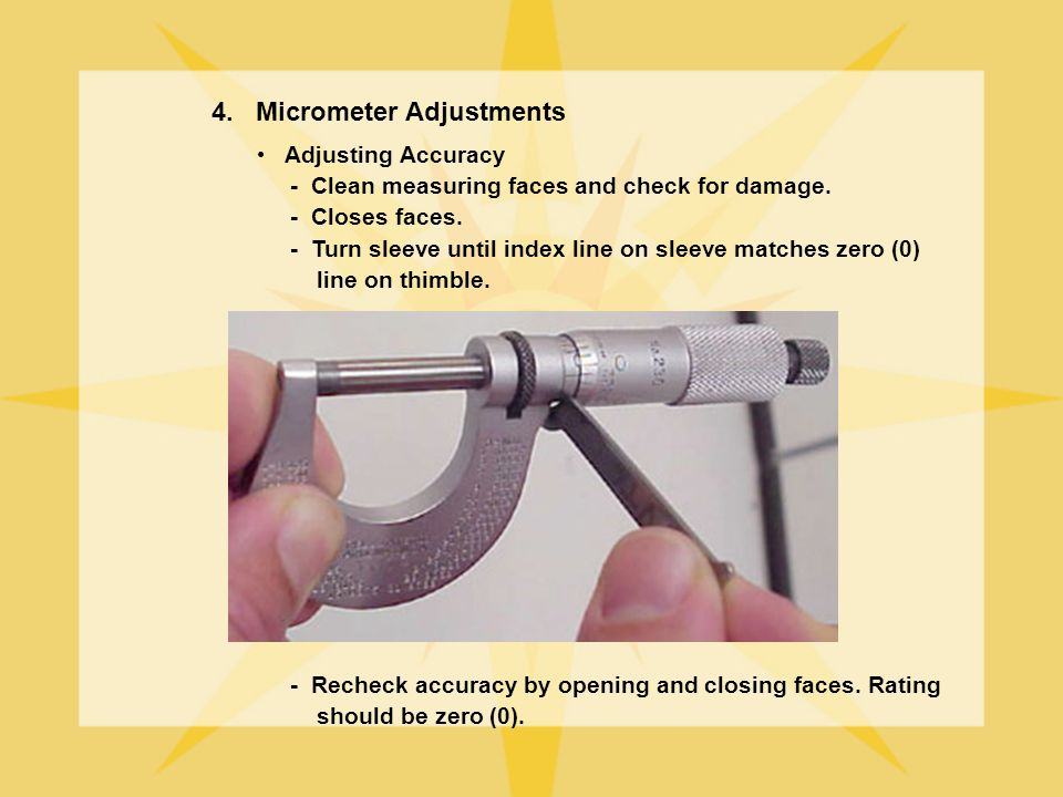 4. Micrometer Adjustments