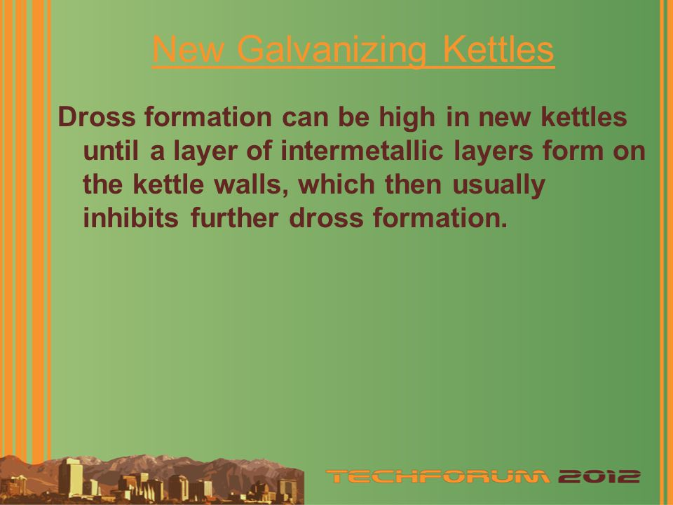 New Galvanizing Kettles
