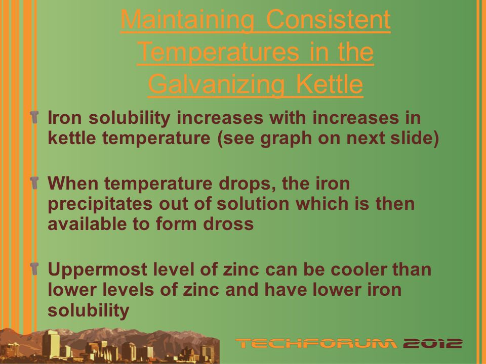 Maintaining Consistent Temperatures in the Galvanizing Kettle
