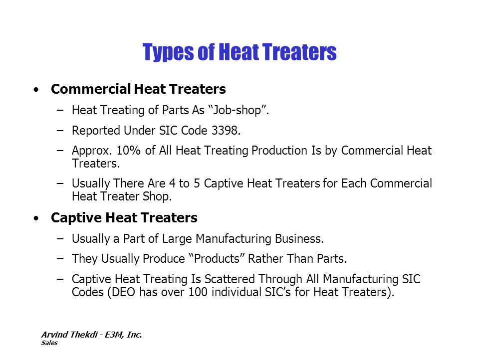Types of Heat Treaters Commercial Heat Treaters Captive Heat Treaters