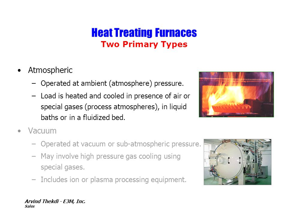 Heat Treating Furnaces Two Primary Types