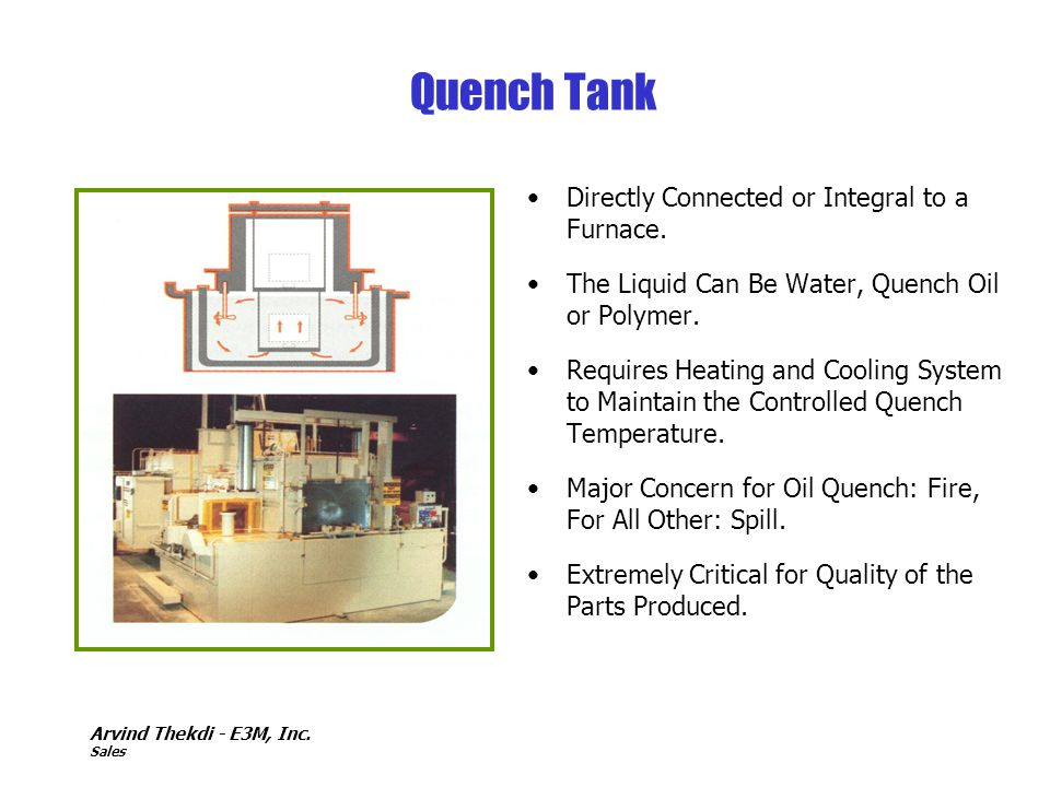 Quench Tank Directly Connected or Integral to a Furnace.