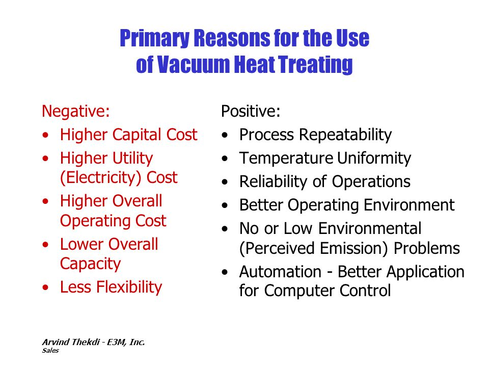 Primary Reasons for the Use of Vacuum Heat Treating