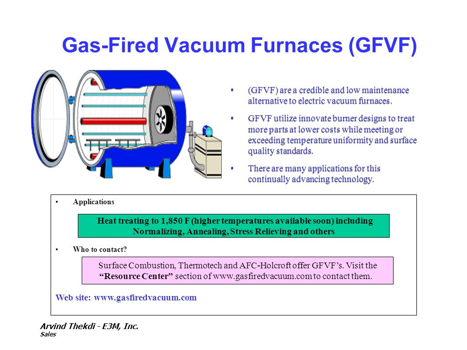 Gas-Fired Vacuum Furnaces (GFVF)