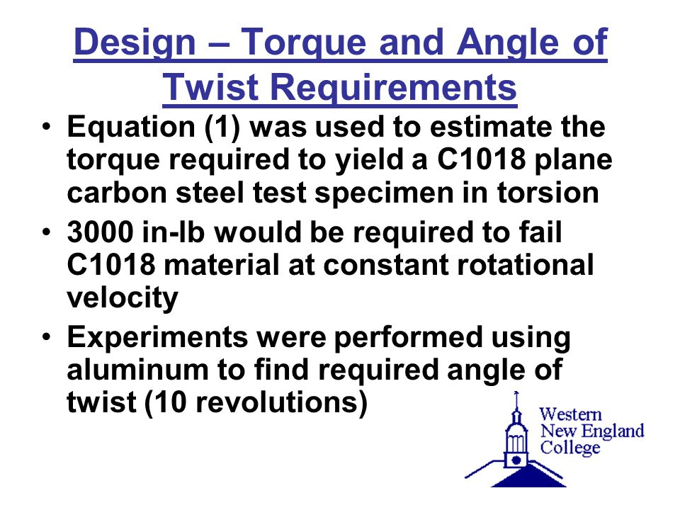 Design – Torque and Angle of Twist Requirements