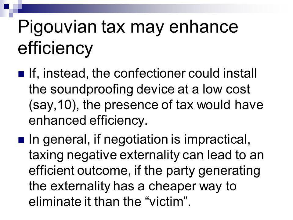 Pigouvian tax may enhance efficiency