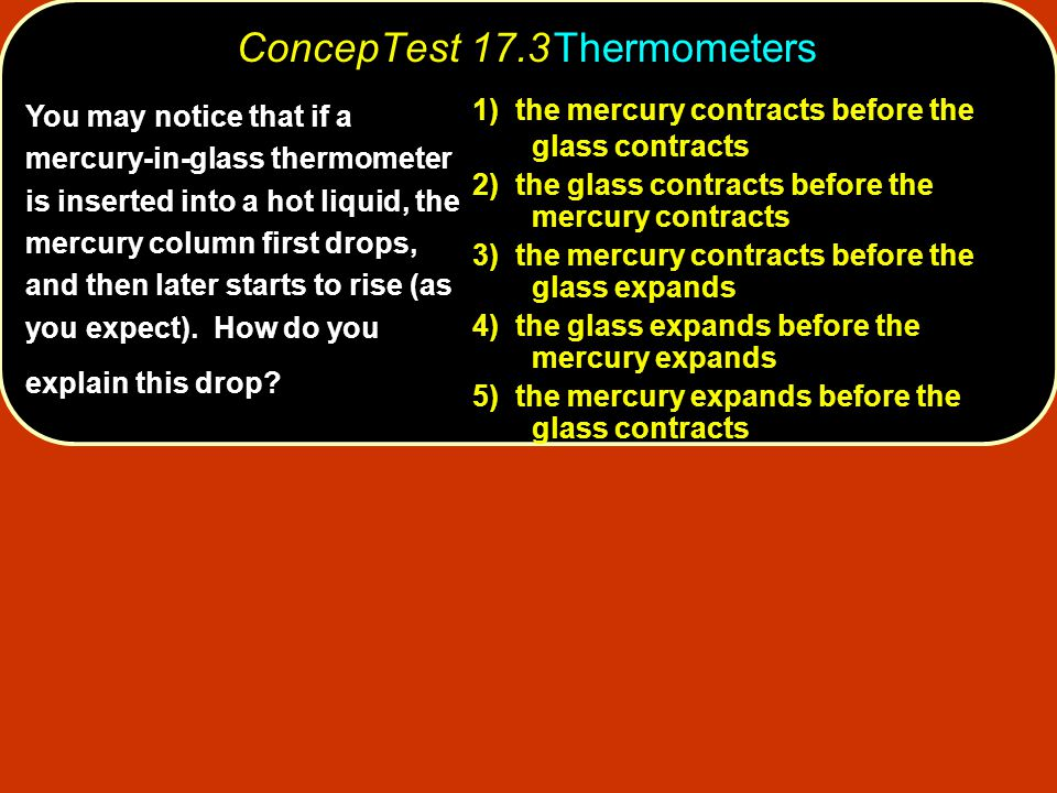 ConcepTest 17.3 Thermometers