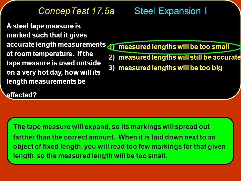 ConcepTest 17.5a Steel Expansion I