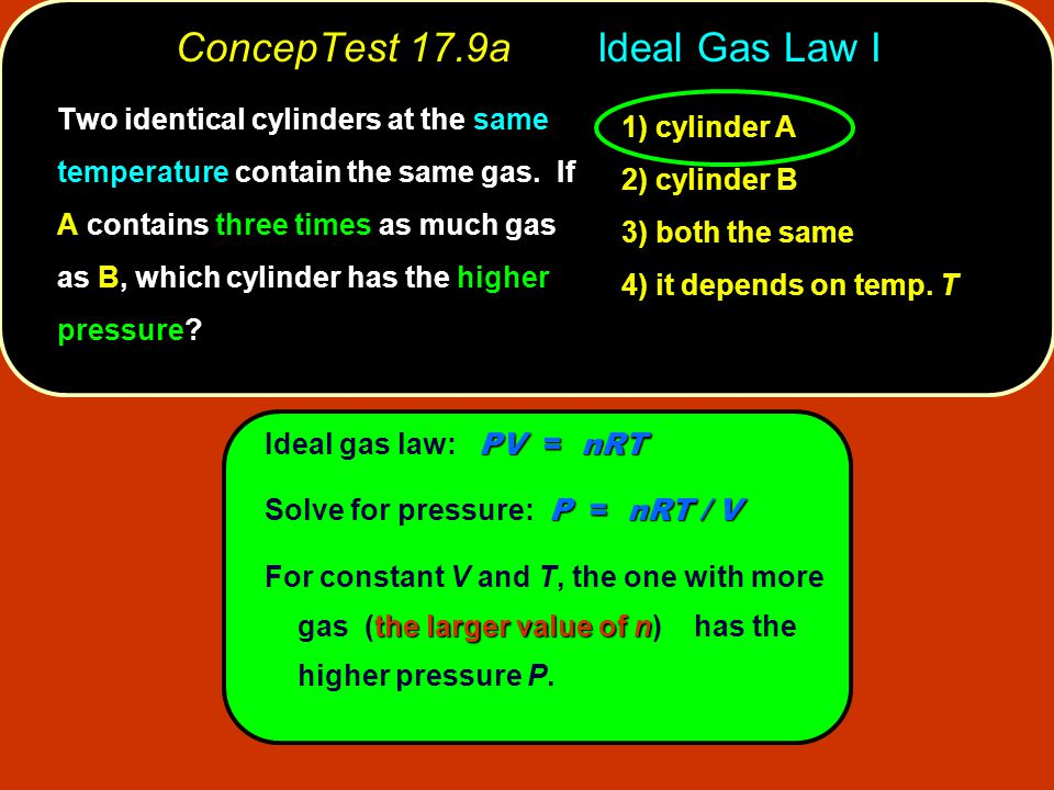 ConcepTest 17.9a Ideal Gas Law I