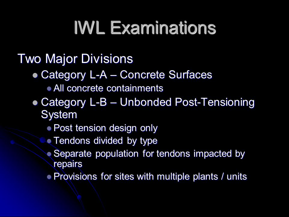 IWL Examinations Two Major Divisions Category L-A – Concrete Surfaces