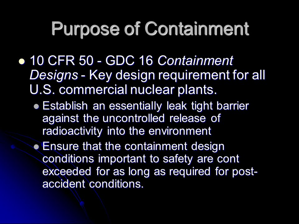 Purpose of Containment
