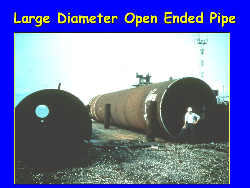 Large Diameter Open Ended Pipe