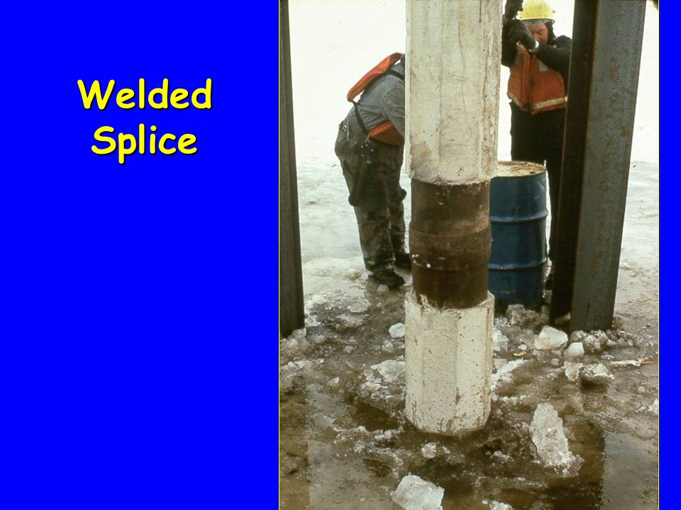 Welded Splice