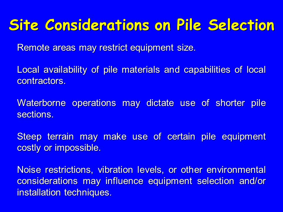 Site Considerations on Pile Selection