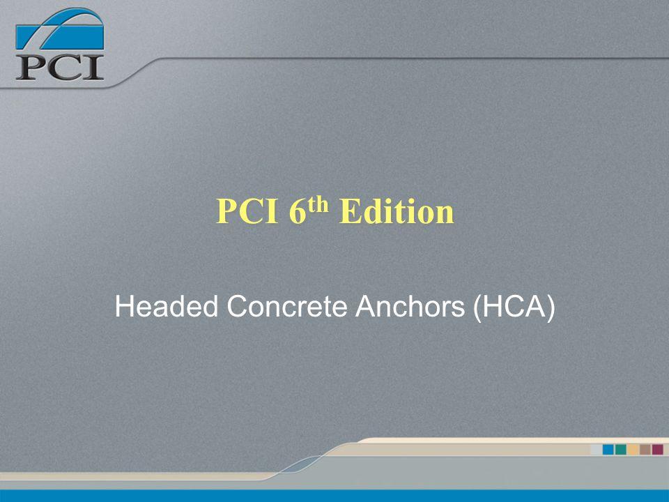 Headed Concrete Anchors (HCA)