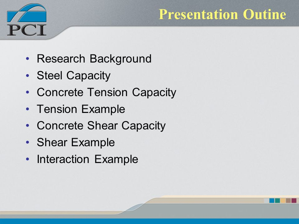 Presentation Outine Research Background Steel Capacity