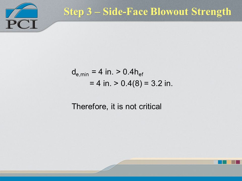 Step 3 – Side-Face Blowout Strength