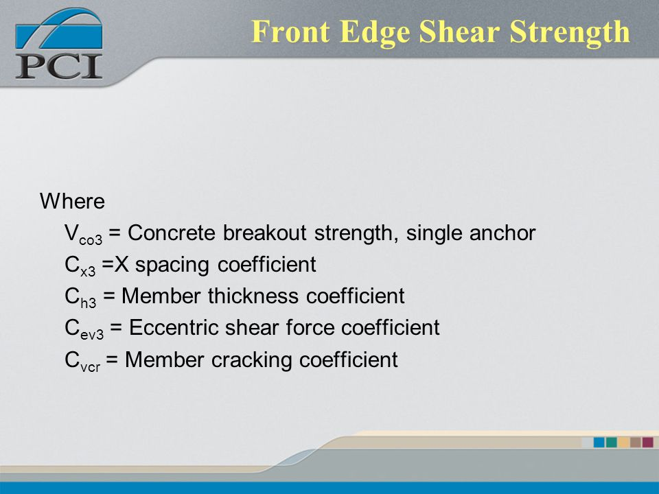 Front Edge Shear Strength
