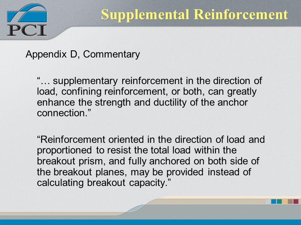 Supplemental Reinforcement