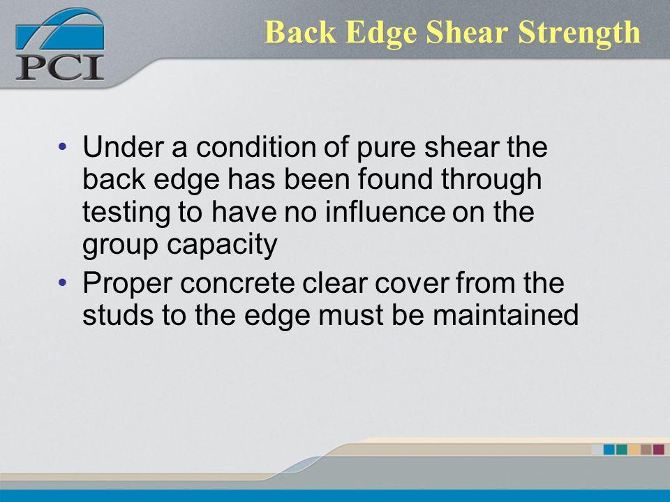 Back Edge Shear Strength