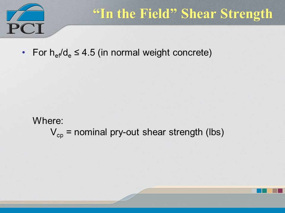 In the Field Shear Strength