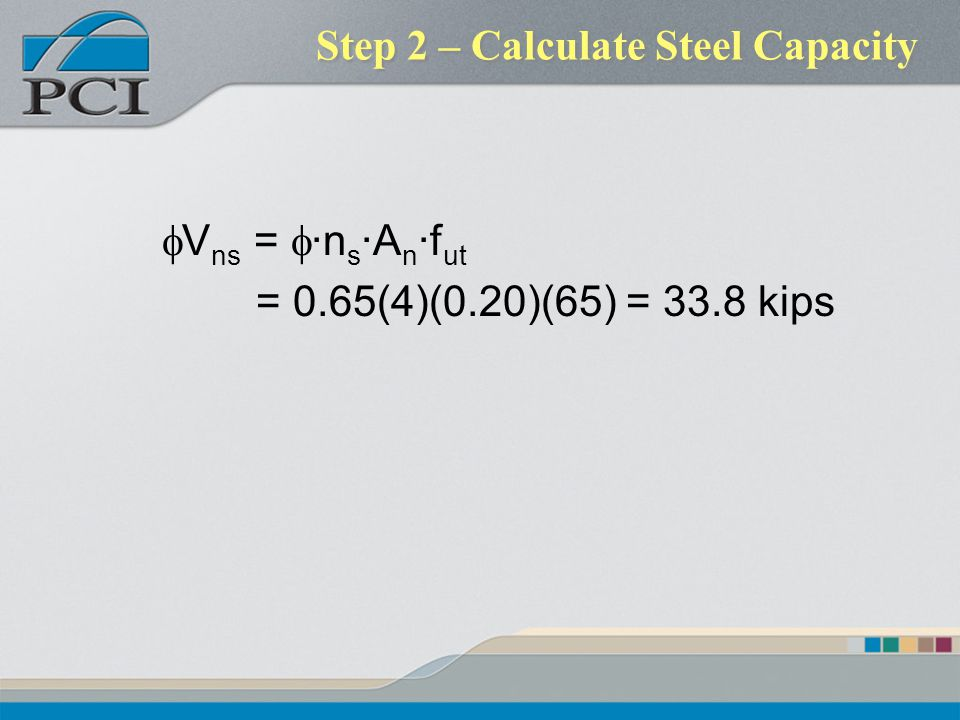 Step 2 – Calculate Steel Capacity