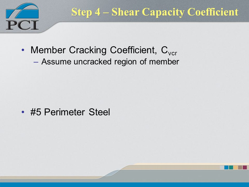 Step 4 – Shear Capacity Coefficient