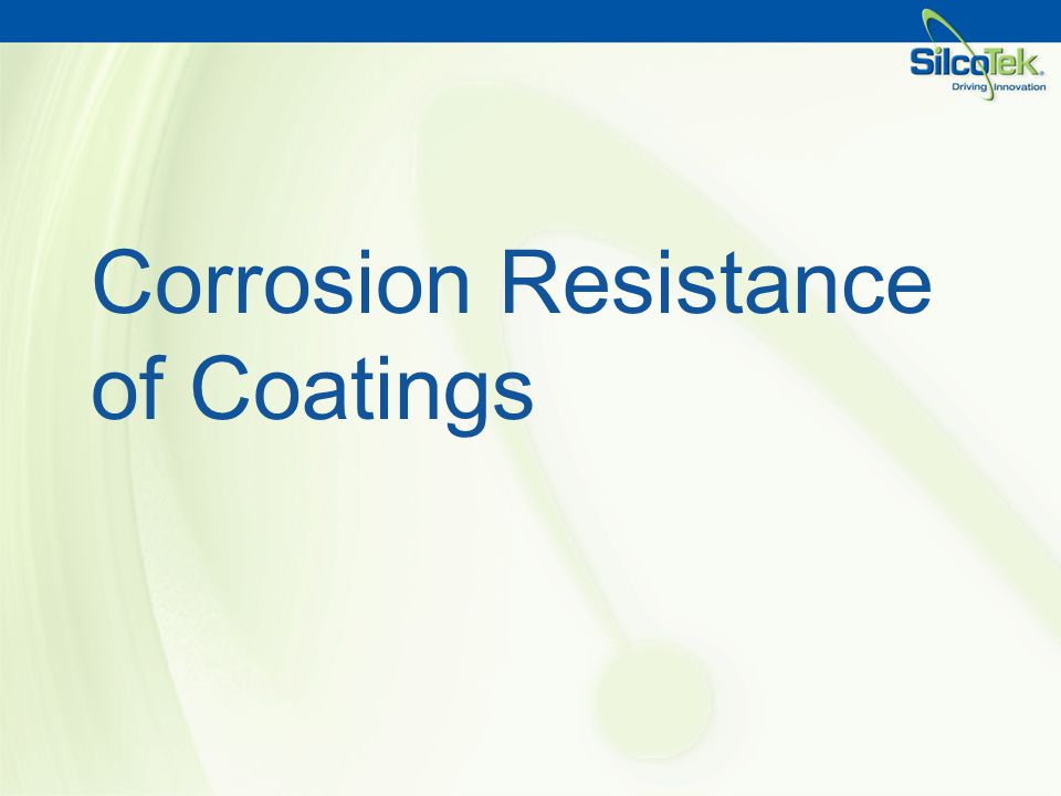 Corrosion Resistance of Coatings
