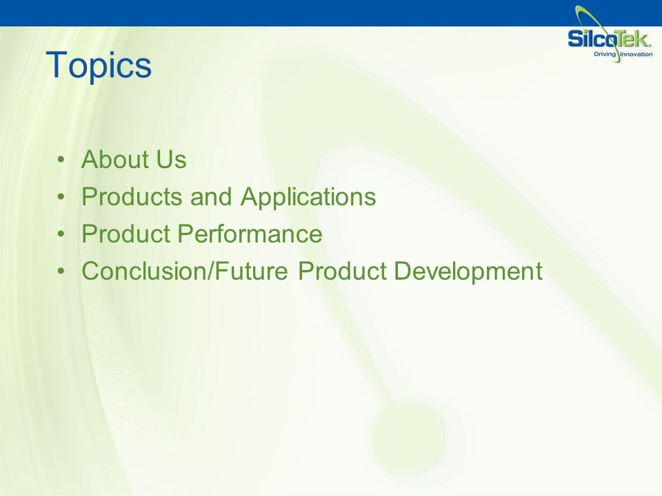 Topics About Us Products and Applications Product Performance