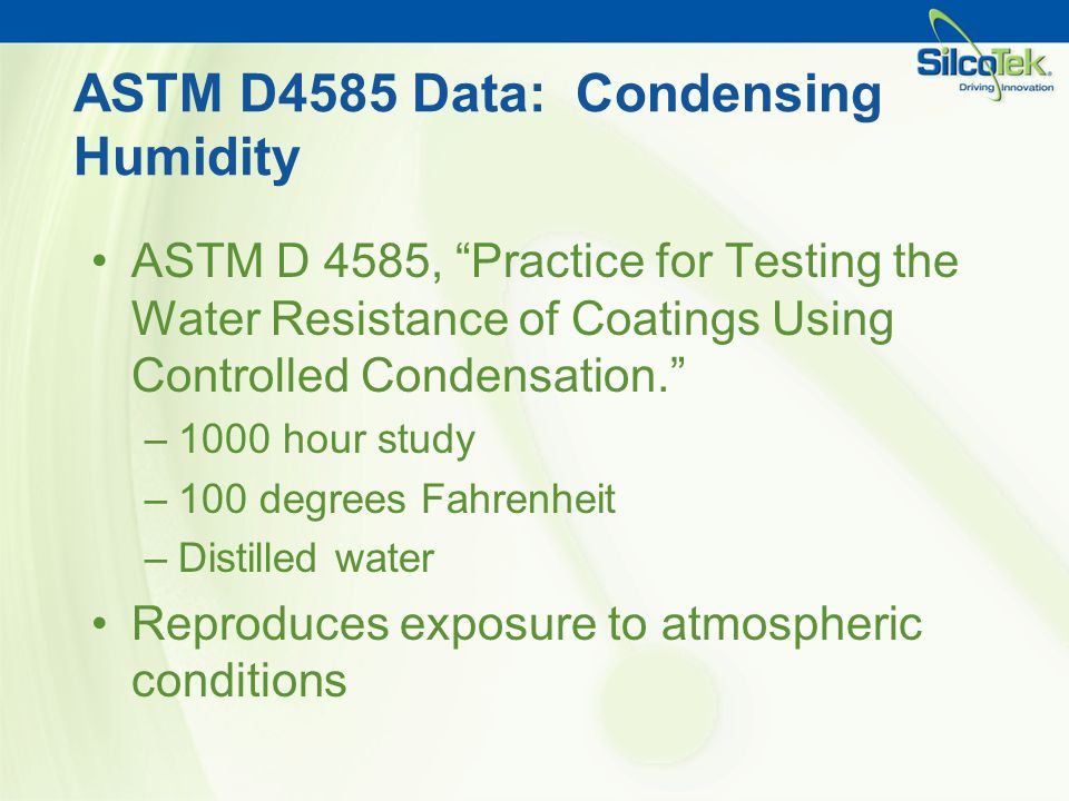 ASTM D4585 Data: Condensing Humidity