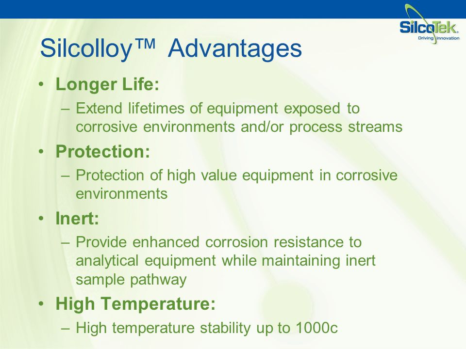 Silcolloy™ Advantages