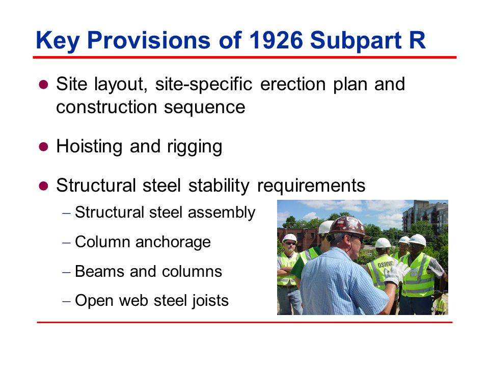 Key Provisions of 1926 Subpart R