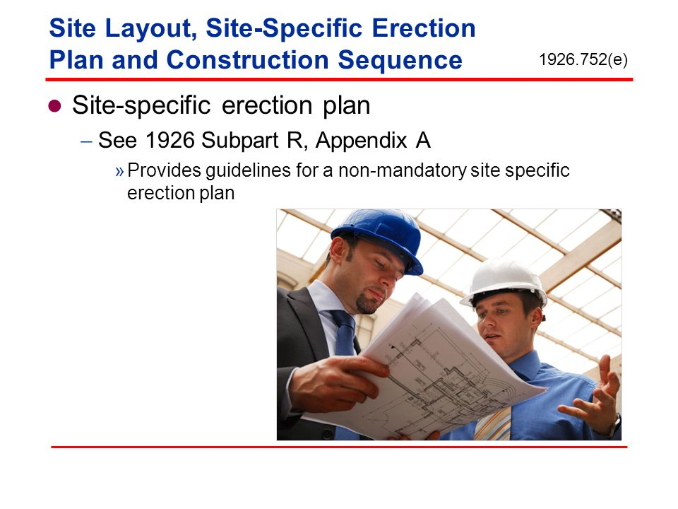 Site Layout, Site-Specific Erection Plan and Construction Sequence