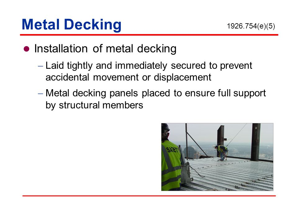 Metal Decking Installation of metal decking