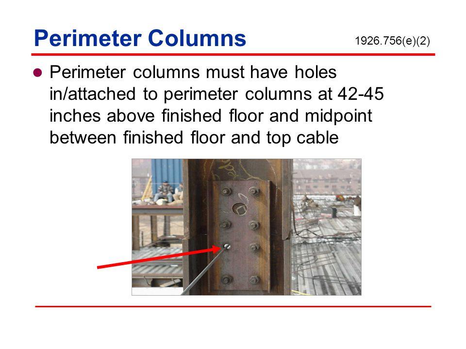 Perimeter Columns 1926.756(e)(2)