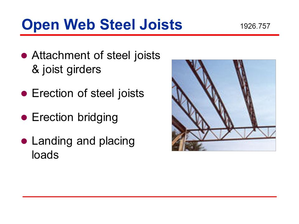 Open Web Steel Joists Attachment of steel joists & joist girders