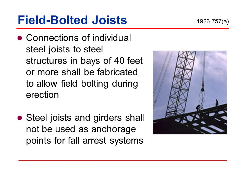 Field-Bolted Joists 1926.757(a)