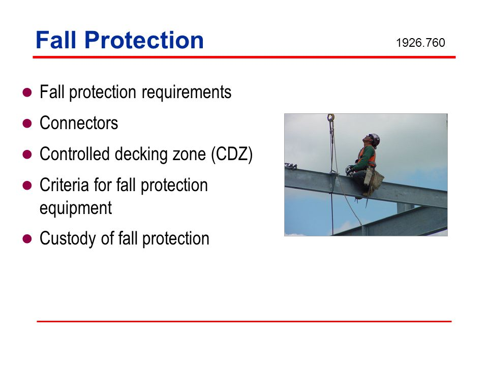 Fall Protection Fall protection requirements Connectors