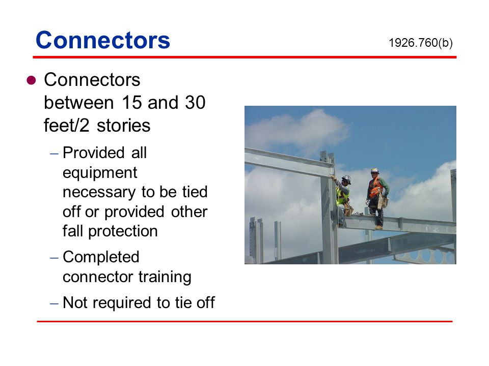 Connectors Connectors between 15 and 30 feet/2 stories