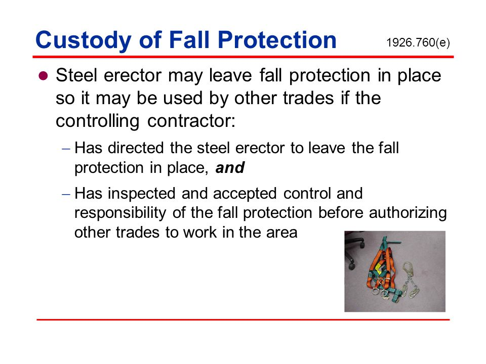 Custody of Fall Protection