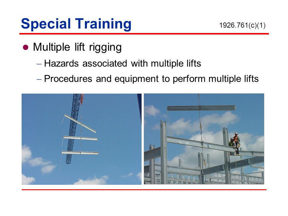 Special Training Multiple lift rigging