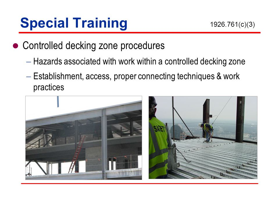 Special Training Controlled decking zone procedures