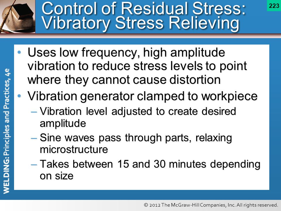 Control of Residual Stress: Vibratory Stress Relieving