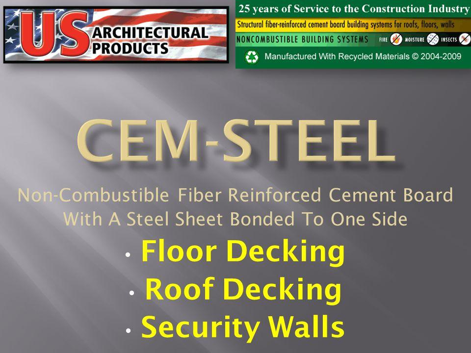 CEM-STEEL Floor Decking Roof Decking Security Walls