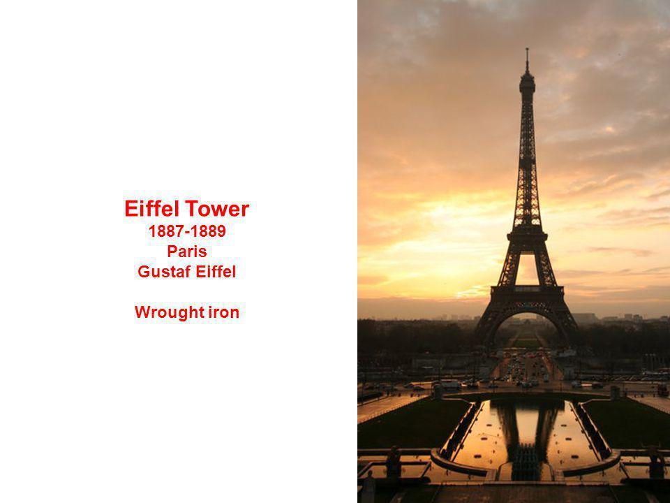 Eiffel Tower 1887-1889 Paris Gustaf Eiffel Wrought iron
