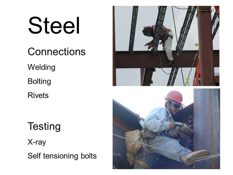 Steel Connections Testing Welding Bolting Rivets X-ray