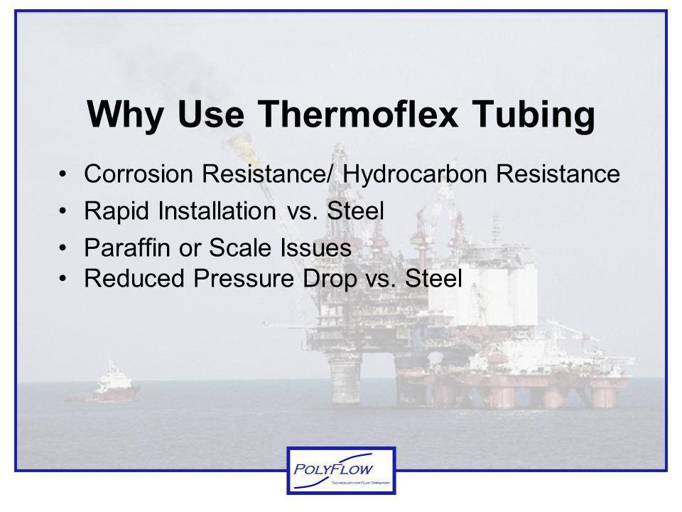 Why Use Thermoflex Tubing