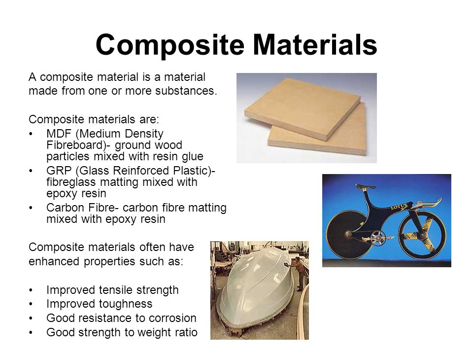 Composite Materials A composite material is a material