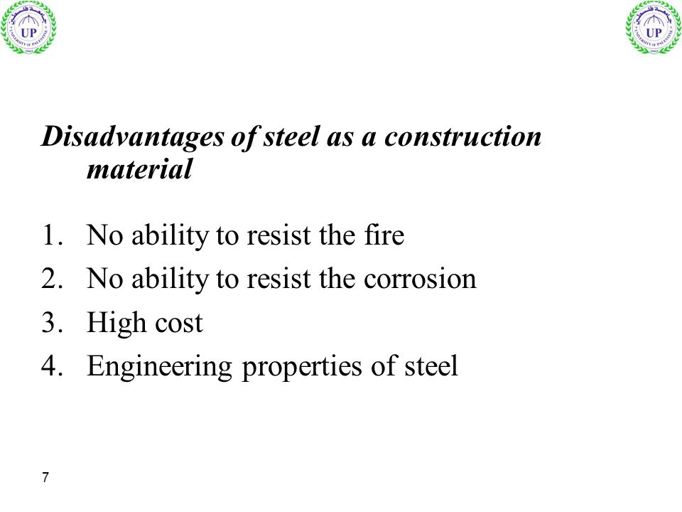 Disadvantages of steel as a construction material